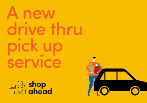 Shop Ahead – A New Drive Thru Pick Up Service